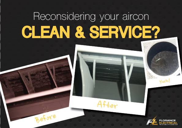 Reconsidering your aircon Clean & Service? | Florance Electrical